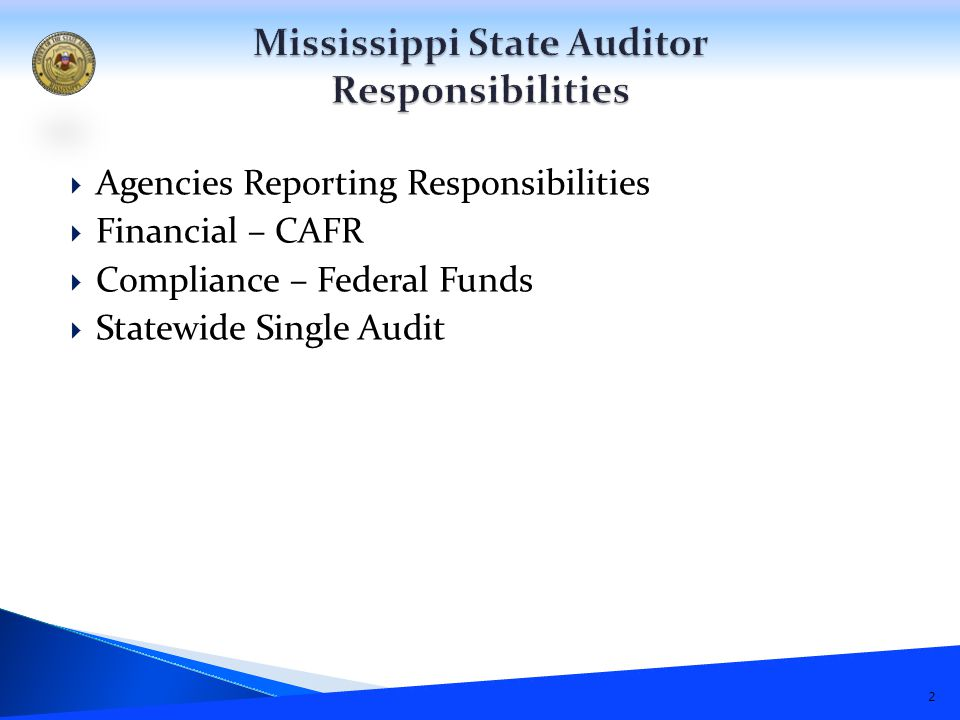  Agencies Reporting Responsibilities  Financial – CAFR  Compliance – Federal Funds  Statewide Single Audit 2