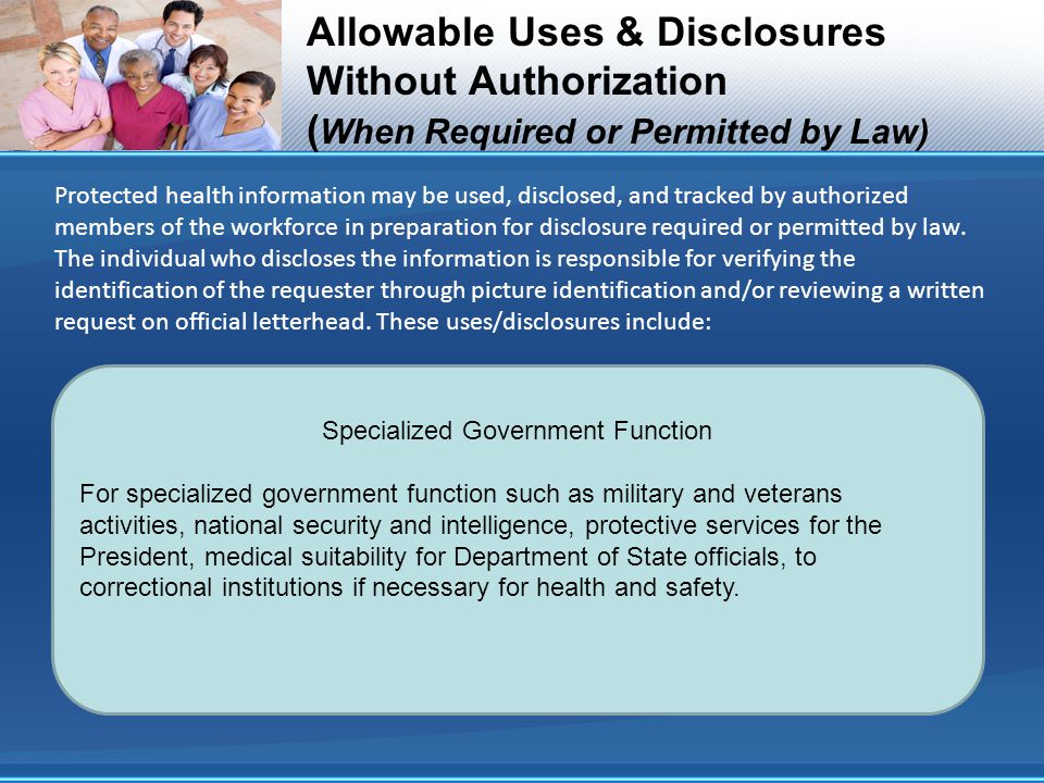 Protected health information may be used, disclosed, and tracked by authorized members of the workforce in preparation for disclosure required or permitted by law.