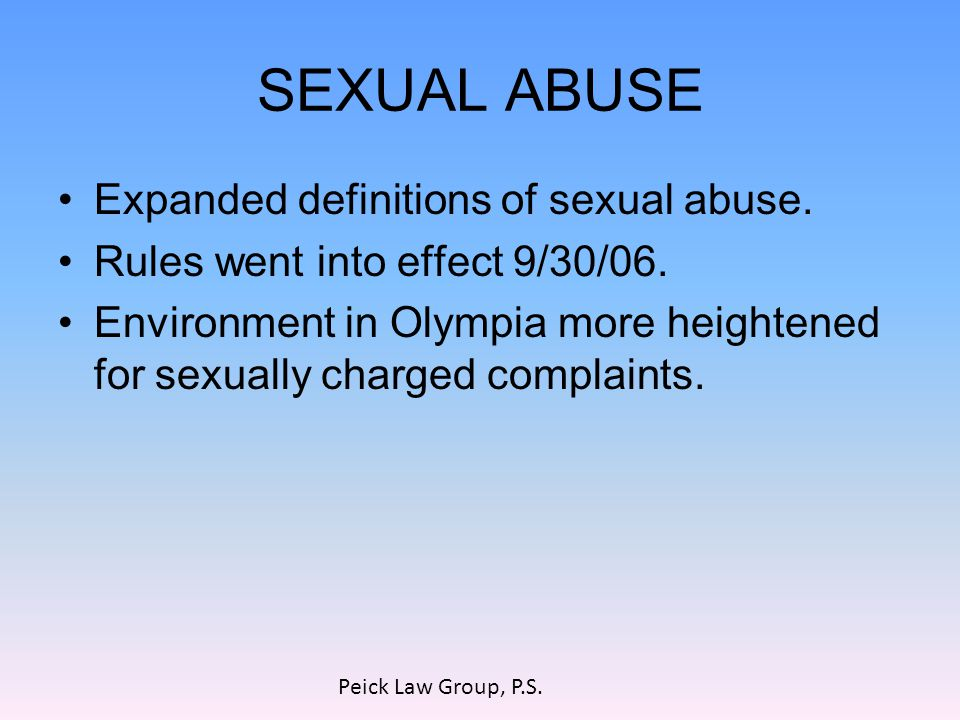 SEXUAL ABUSE Expanded definitions of sexual abuse.