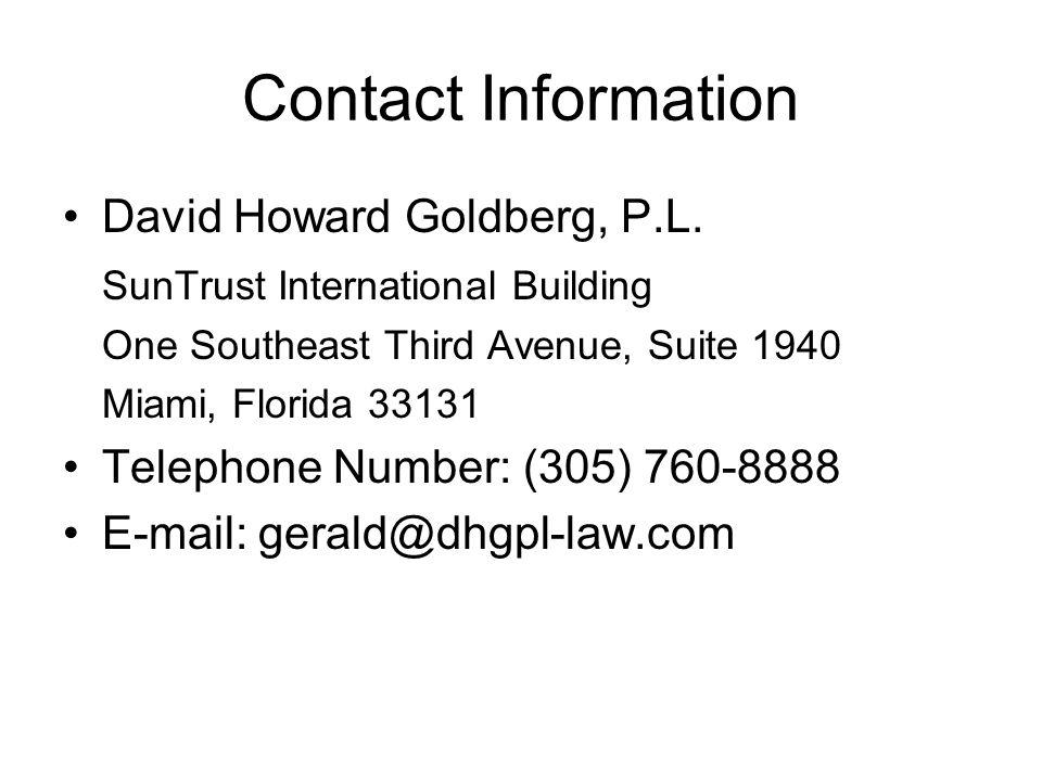 Contact Information David Howard Goldberg, P.L.