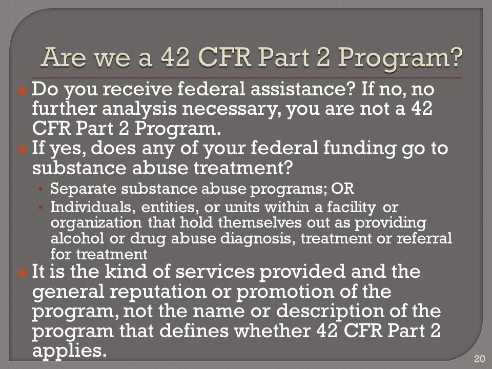  Do you receive federal assistance.