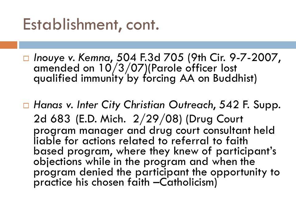 Establishment, cont.  Inouye v. Kemna, 504 F.3d 705 (9th Cir.