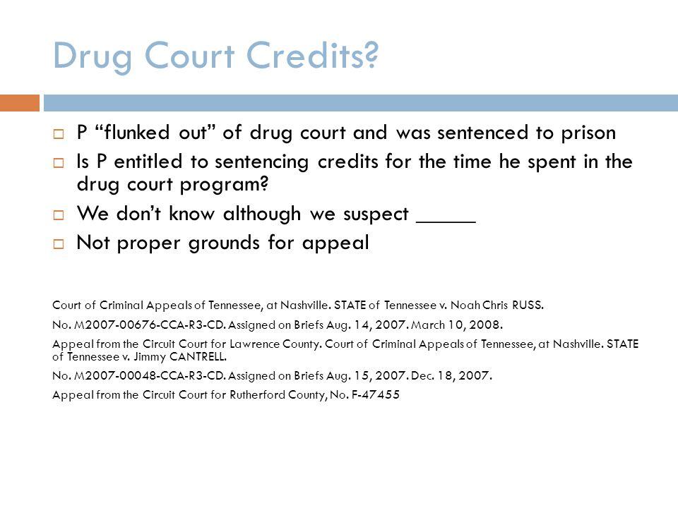 Drug Court Credits.