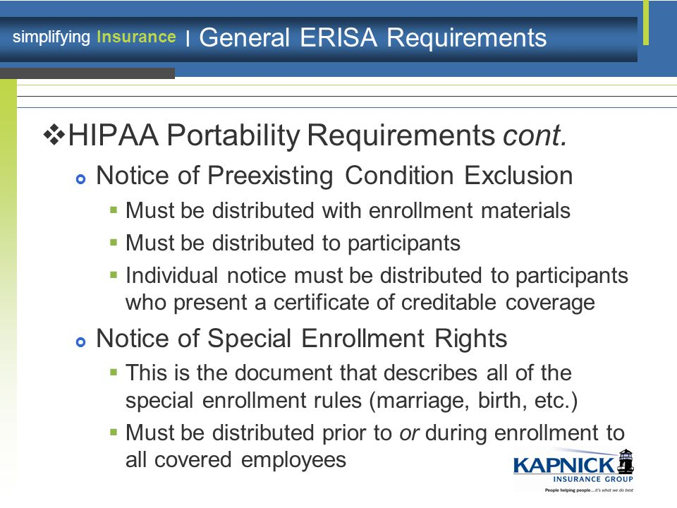 simplifying Insurance | General ERISA Requirements  HIPAA Portability Requirements cont.