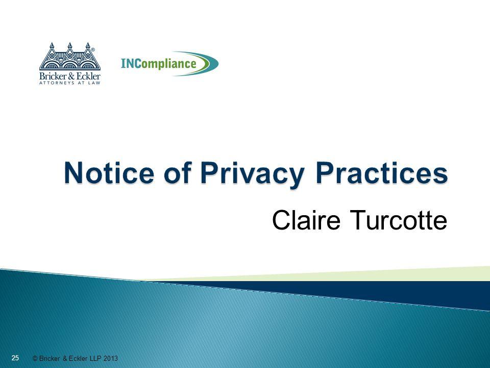 Claire Turcotte © Bricker & Eckler LLP 2013 25