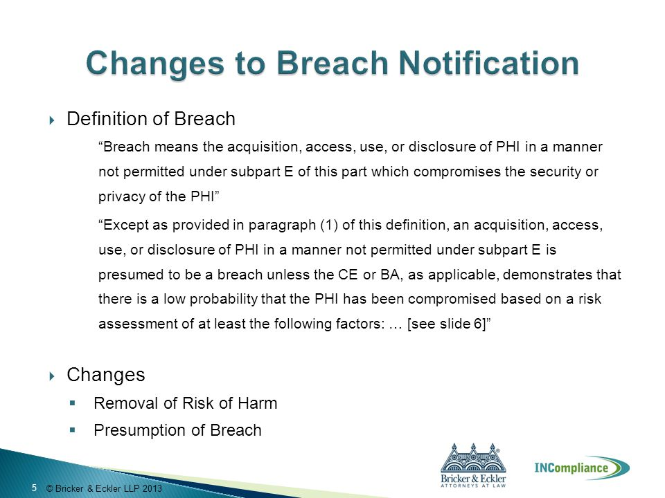 """ Definition of Breach """"Breach means the acquisition, access, use, or disclosure of PHI in a manner not permitted under subpart E of this part which c"""