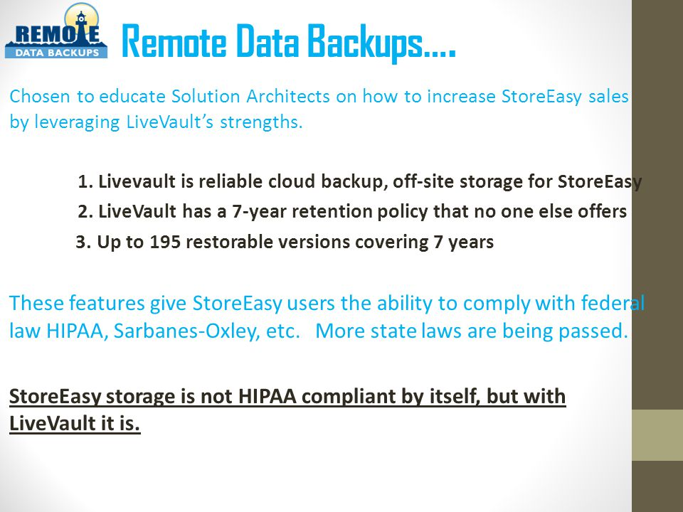 Why did Remote Data Backups add 7-year retention to StoreEasy hardware.