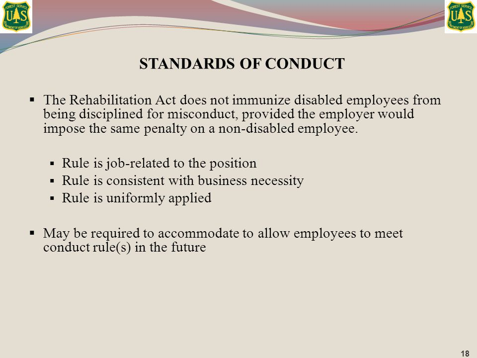  The Rehabilitation Act does not immunize disabled employees from being disciplined for misconduct, provided the employer would impose the same penal