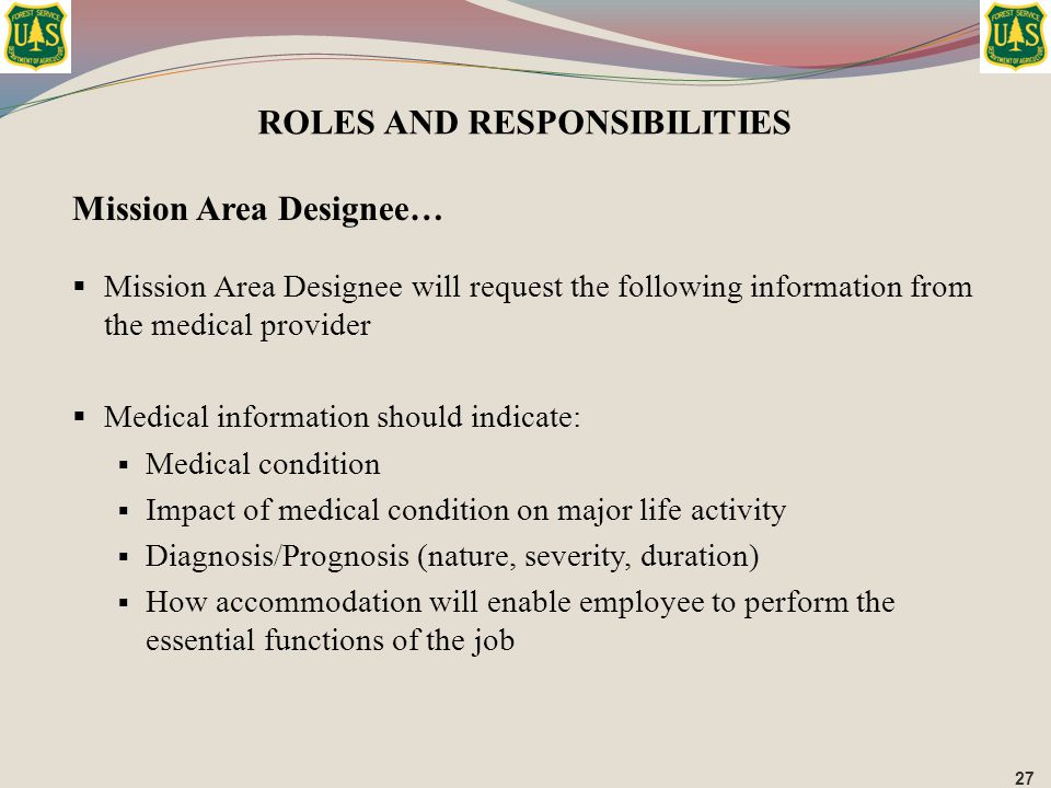 Mission Area Designee…  Mission Area Designee will request the following information from the medical provider  Medical information should indicate: