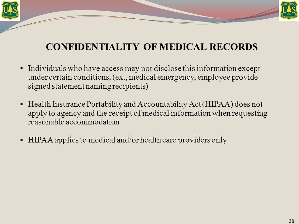  Individuals who have access may not disclose this information except under certain conditions, (ex., medical emergency, employee provide signed stat
