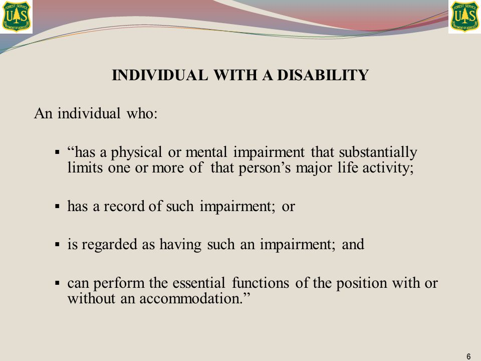 """An individual who:  """"has a physical or mental impairment that substantially limits one or more of that person's major life activity;  has a record o"""