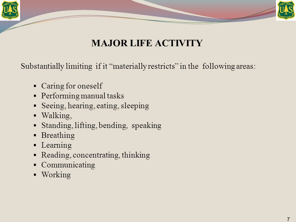 """Substantially limiting if it """"materially restricts"""" in the following areas:  Caring for oneself  Performing manual tasks  Seeing, hearing, eating,"""