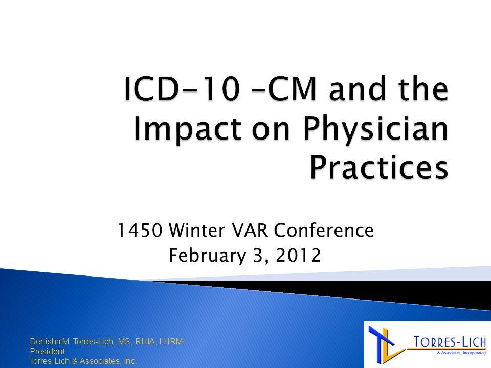 1450 Winter VAR Conference February 3, 2012 1 Denisha M.