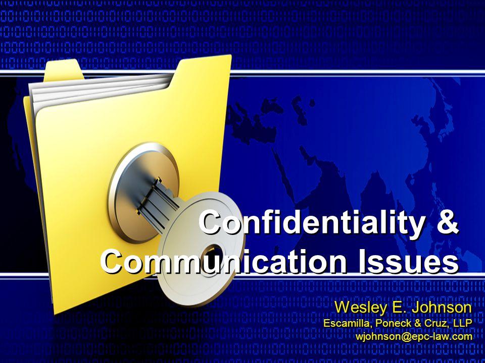 Wesley E. Johnson Escamilla, Poneck & Cruz, LLP wjohnson@epc-law.com Wesley E. Johnson Escamilla, Poneck & Cruz, LLP wjohnson@epc-law.com Confidential