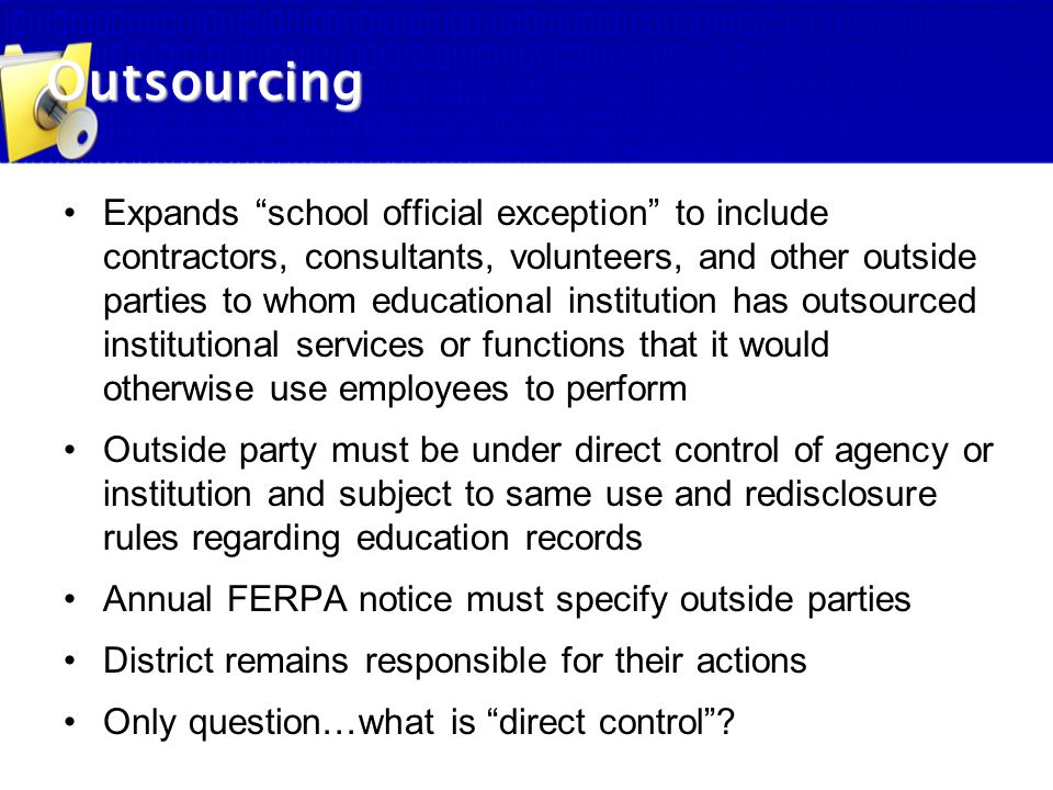 """Expands """"school official exception"""" to include contractors, consultants, volunteers, and other outside parties to whom educational institution has out"""