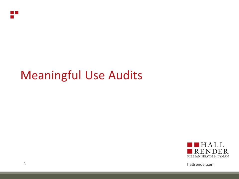 Meaningful Use Audits 3