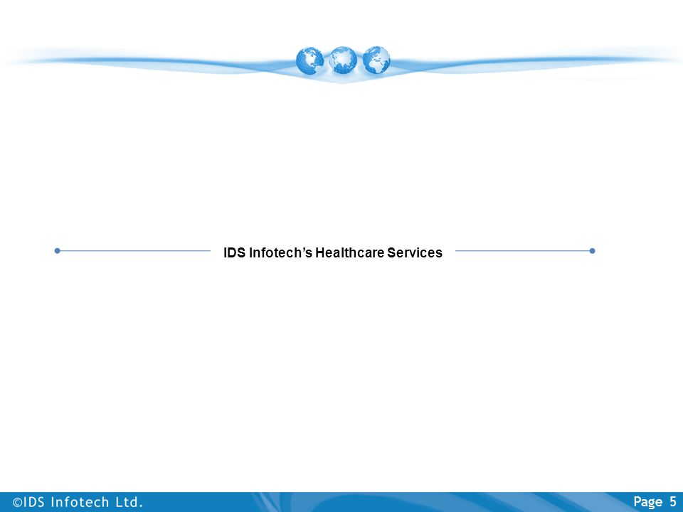 Page 5 IDS Infotech's Healthcare Services