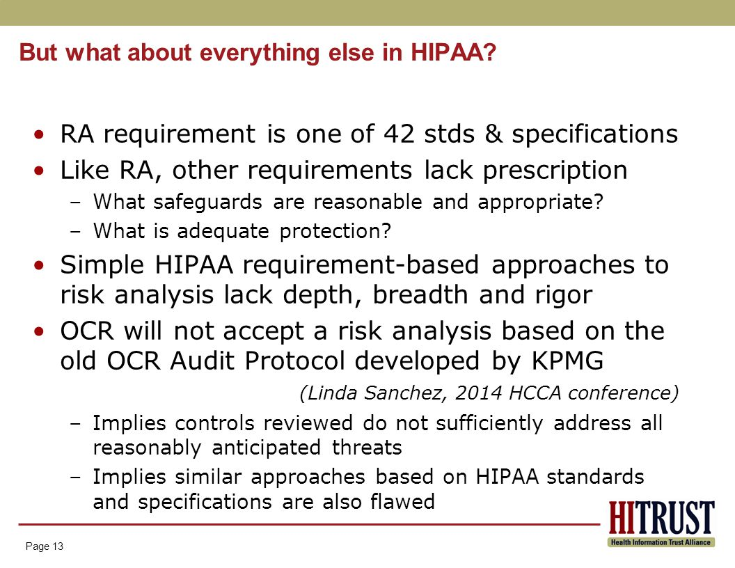 Page 13 But what about everything else in HIPAA.