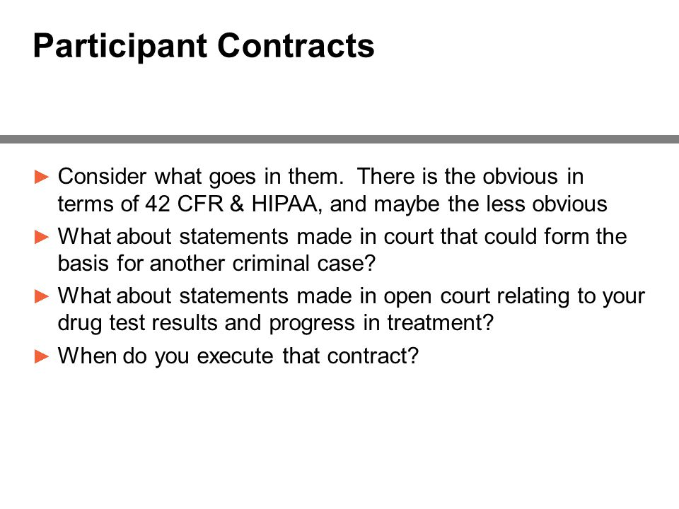 Participant Contracts ► Consider what goes in them.