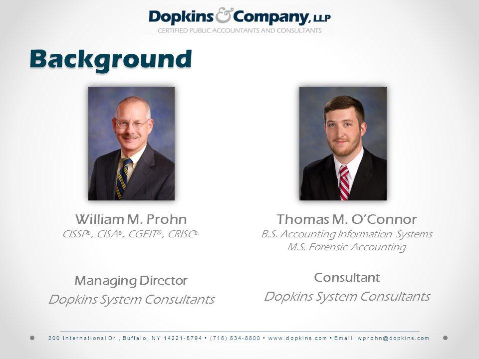 200 International Dr., Buffalo, NY 14221-5794 (716) 634-8800 www.dopkins.com Email: wprohn@dopkins.com William M.