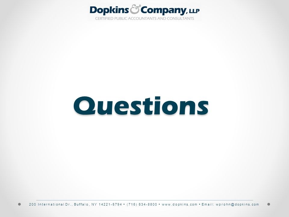 200 International Dr., Buffalo, NY 14221-5794 (716) 634-8800 www.dopkins.com Email: wprohn@dopkins.comQuestions