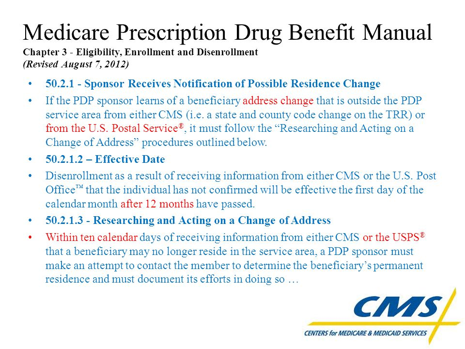 Medicare Prescription Drug Benefit Manual Chapter 3 - Eligibility, Enrollment and Disenrollment (Revised August 7, 2012) 50.2.1 - Sponsor Receives Not