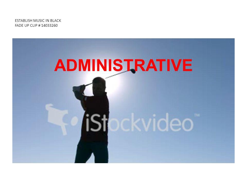 ESTABLISH MUSIC IN BLACK FADE UP CLIP # 14033260 ADMINISTRATIVE