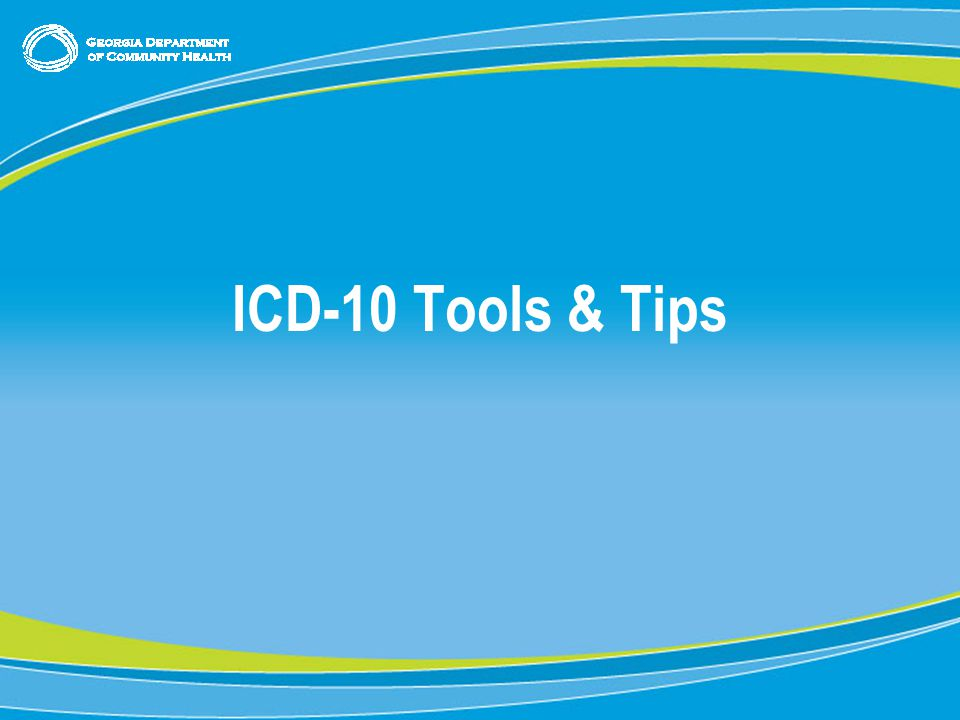 21 ICD-10 Tools & Tips