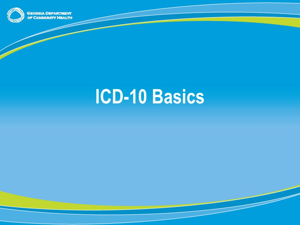 3 ICD-10 Basics