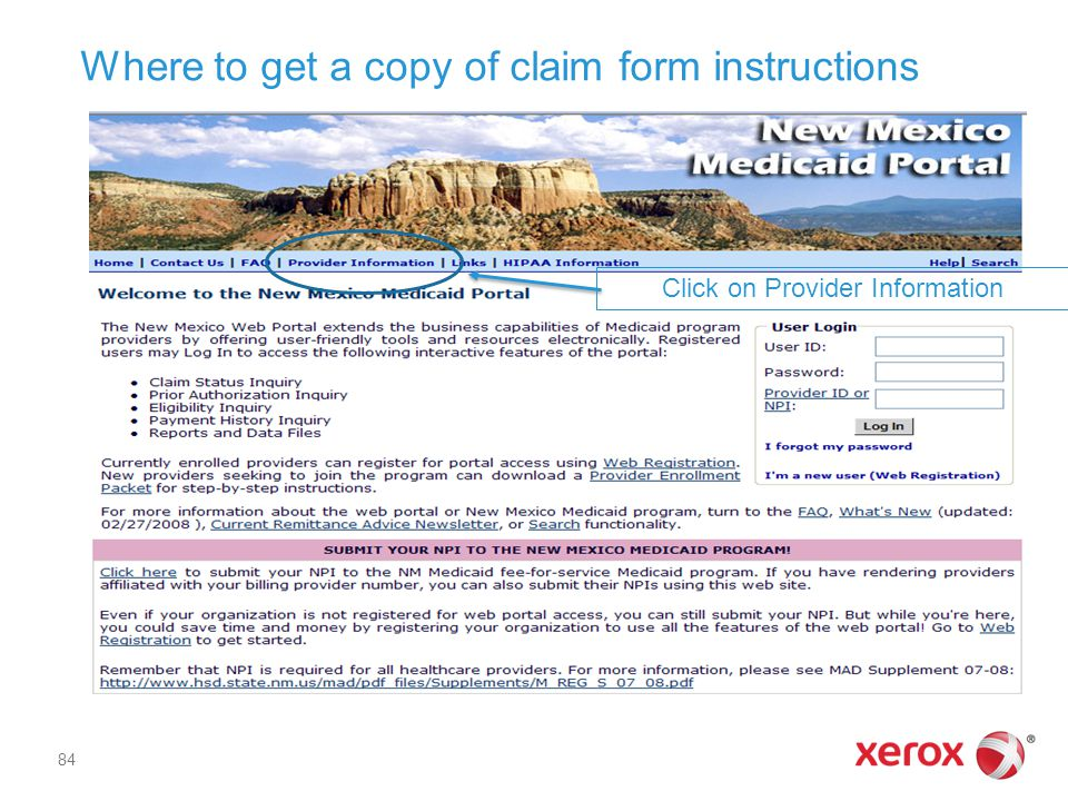 Where to get a copy of claim form instructions Click on Provider Information 84