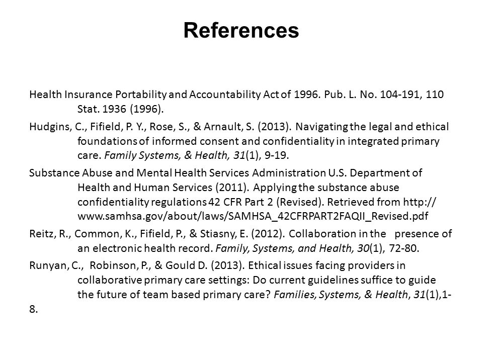 References Health Insurance Portability and Accountability Act of 1996.