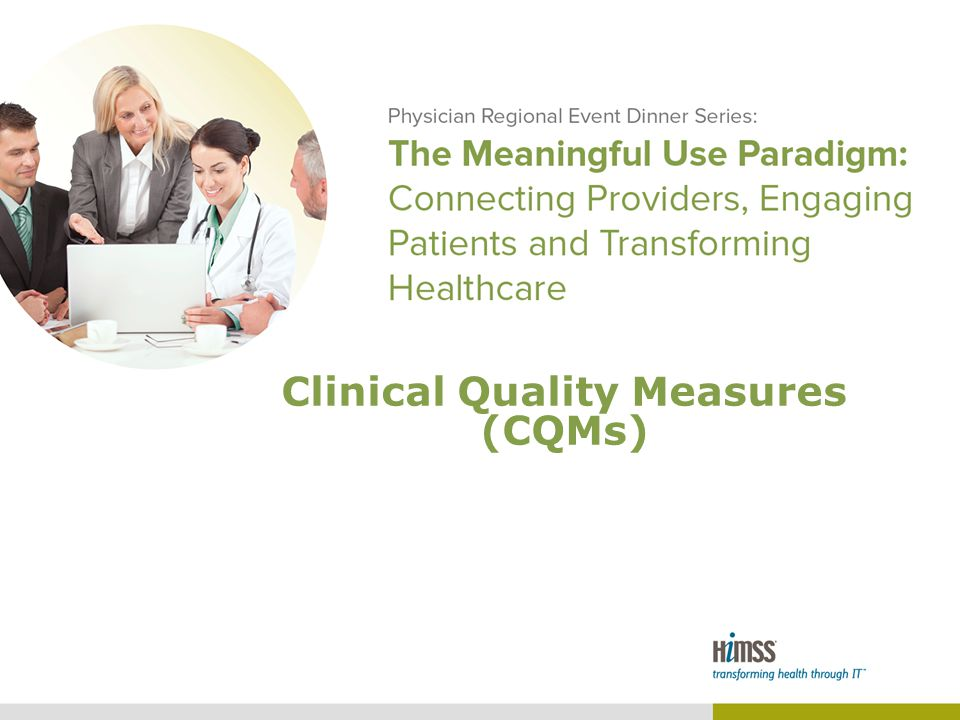 Clinical Quality Measures (CQMs)