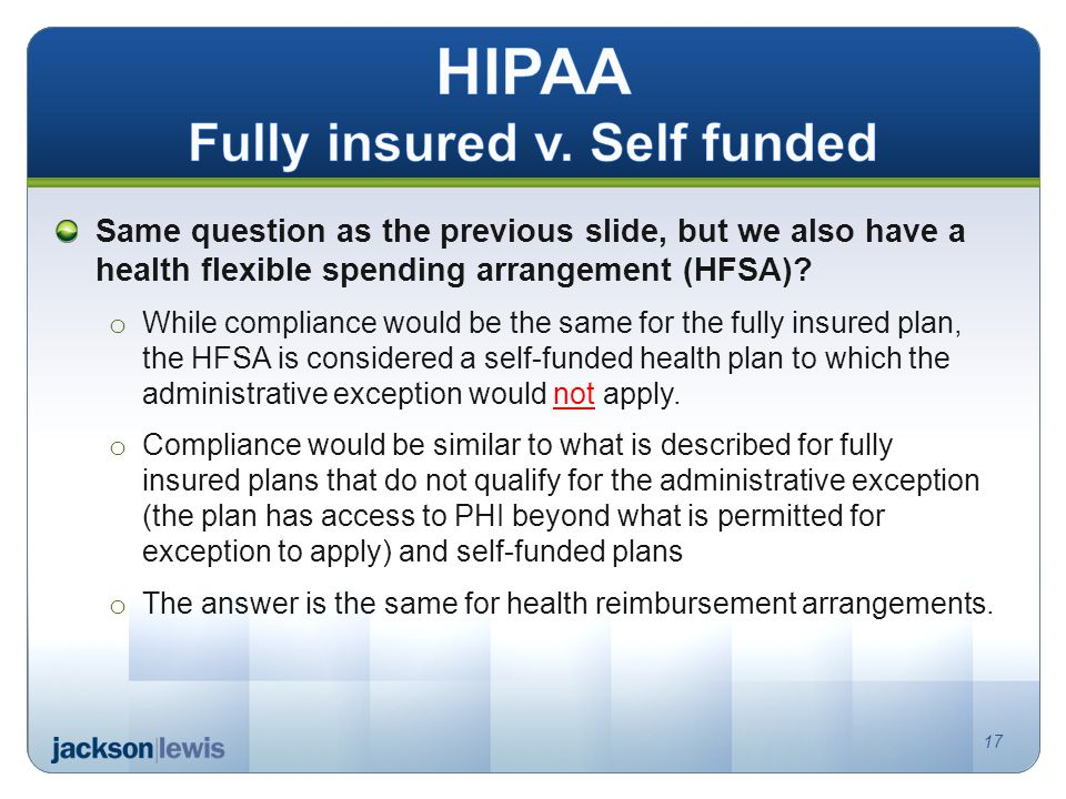 Same question as the previous slide, but we also have a health flexible spending arrangement (HFSA).