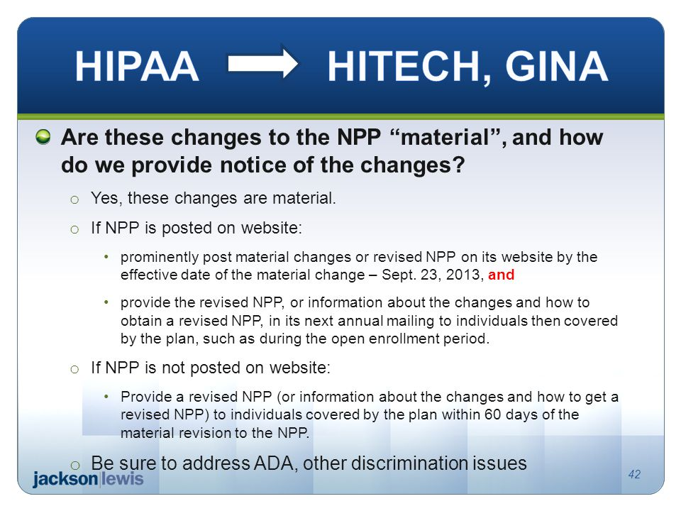 "Are these changes to the NPP ""material"", and how do we provide notice of the changes? o Yes, these changes are material. o If NPP is posted on website"