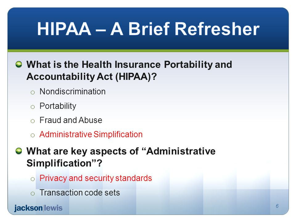 What is the Health Insurance Portability and Accountability Act (HIPAA).