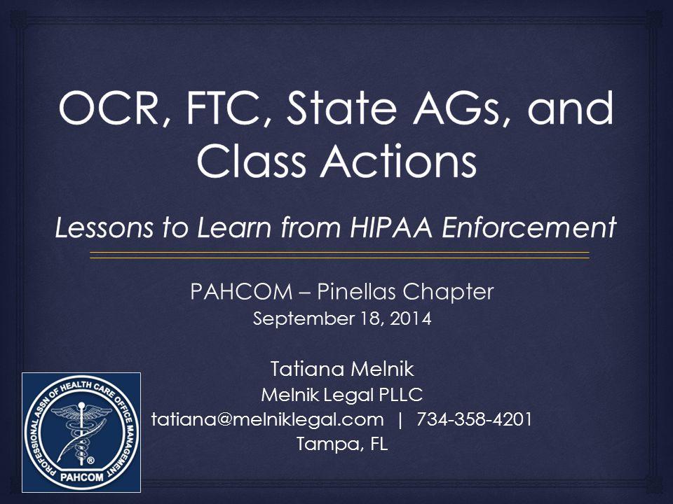 PAHCOM – Pinellas Chapter September 18, 2014 Tatiana Melnik Melnik Legal PLLC tatiana@melniklegal.com | 734-358-4201 Tampa, FL