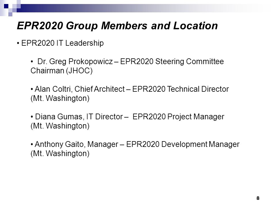 8 EPR2020 Group Members and Location EPR2020 IT Leadership Dr.