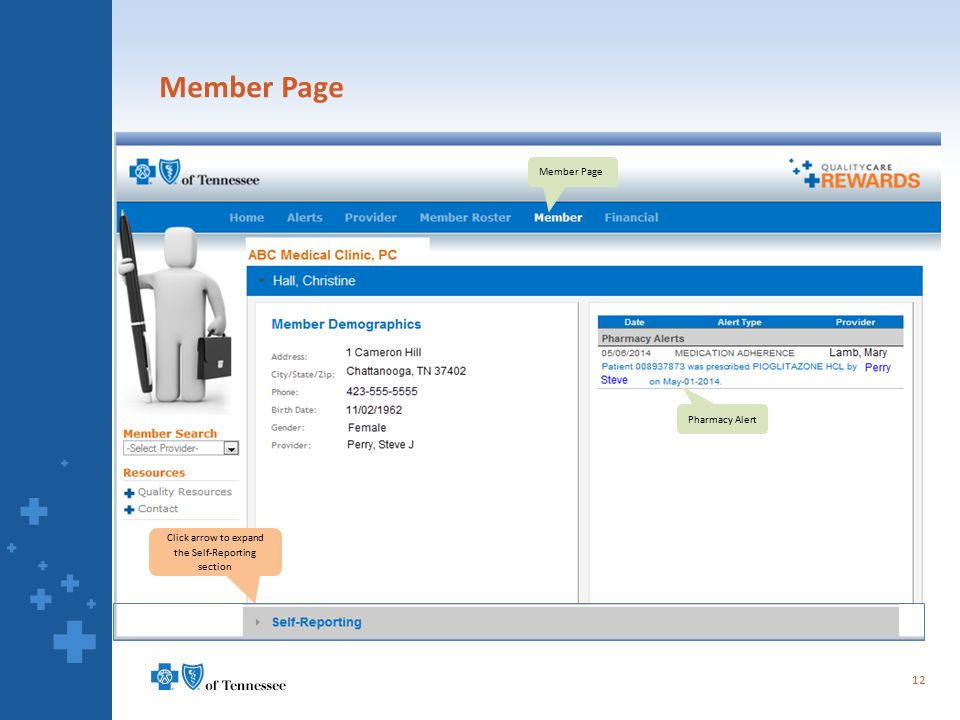 Member Page 12 Pharmacy Alert Member Page Click arrow to expand the Self-Reporting section