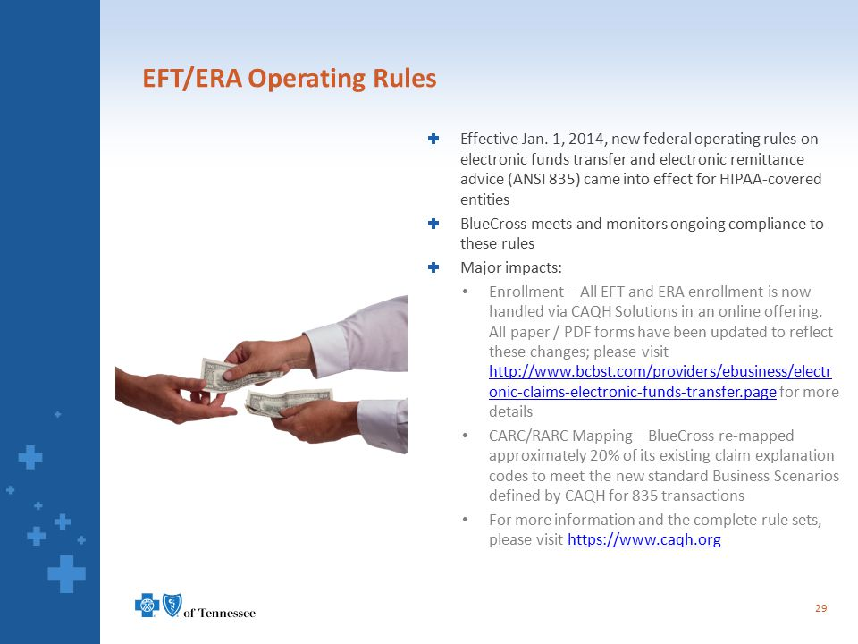 EFT/ERA Operating Rules Effective Jan. 1, 2014, new federal operating rules on electronic funds transfer and electronic remittance advice (ANSI 835) c
