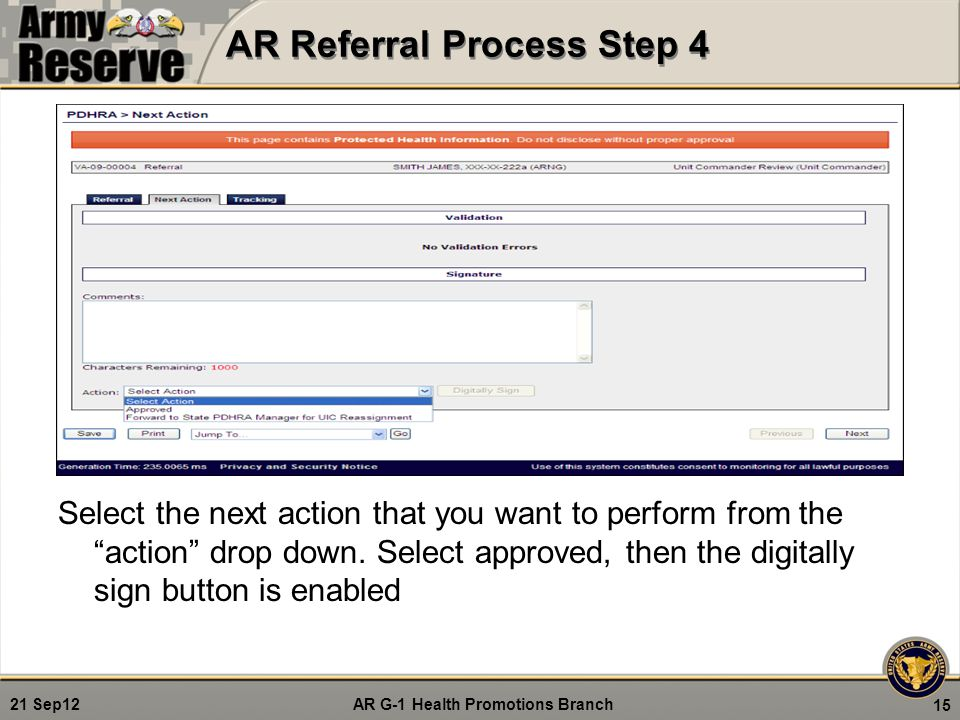 """AR G-1 Health Promotions Branch 21 Sep12 AR Referral Process Step 4 Select the next action that you want to perform from the """"action"""" drop down. Selec"""