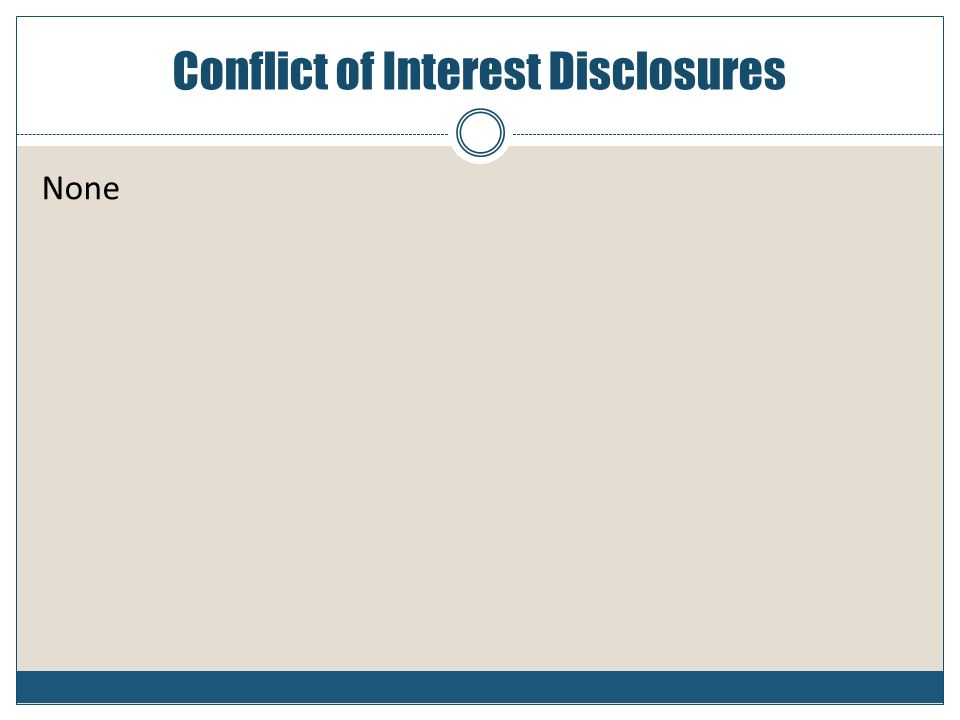 Conflict of Interest Disclosures None