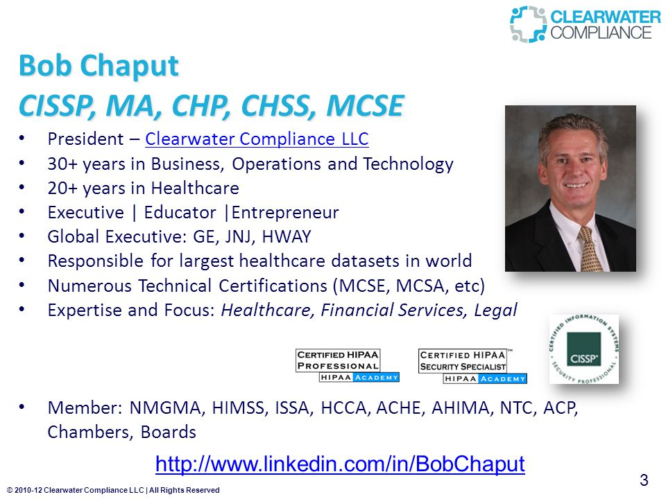 © 2010-12 Clearwater Compliance LLC | All Rights Reserved About HIPAA-HITECH Compliance 1.