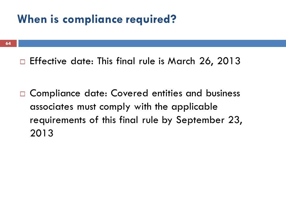 When is compliance required.