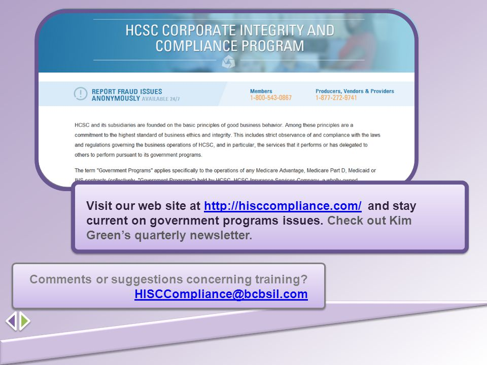 Visit our web site at http://hisccompliance.com/ and stay current on government programs issues. Check out Kim Green's quarterly newsletter.http://his