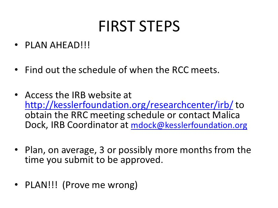 FIRST STEPS PLAN AHEAD!!. Find out the schedule of when the RCC meets.