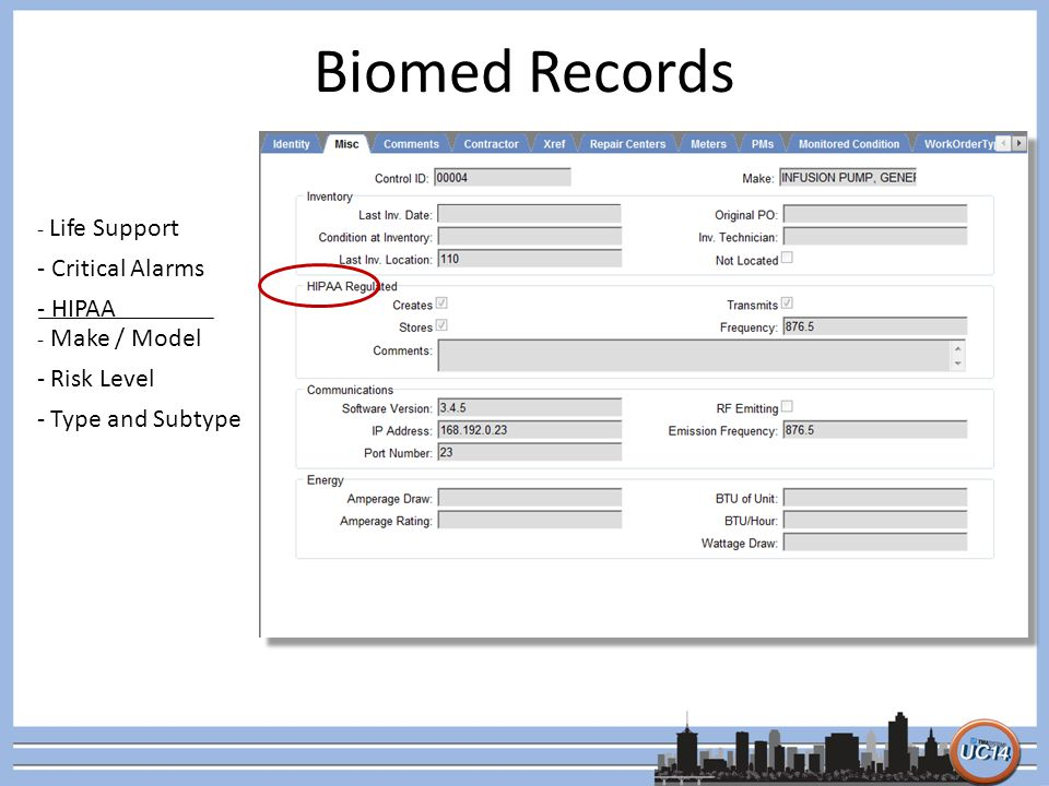 Biomed Records - Life Support - Critical Alarms - HIPAA - Make / Model - Risk Level - Type and Subtype