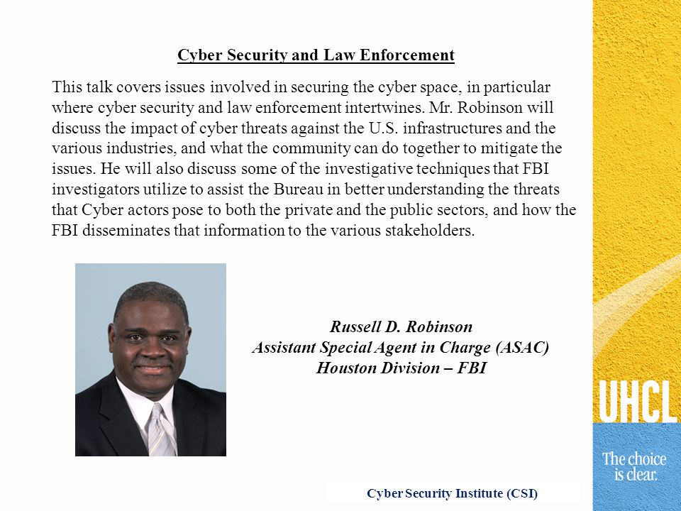 Cyber Security and Law Enforcement This talk covers issues involved in securing the cyber space, in particular where cyber security and law enforcemen