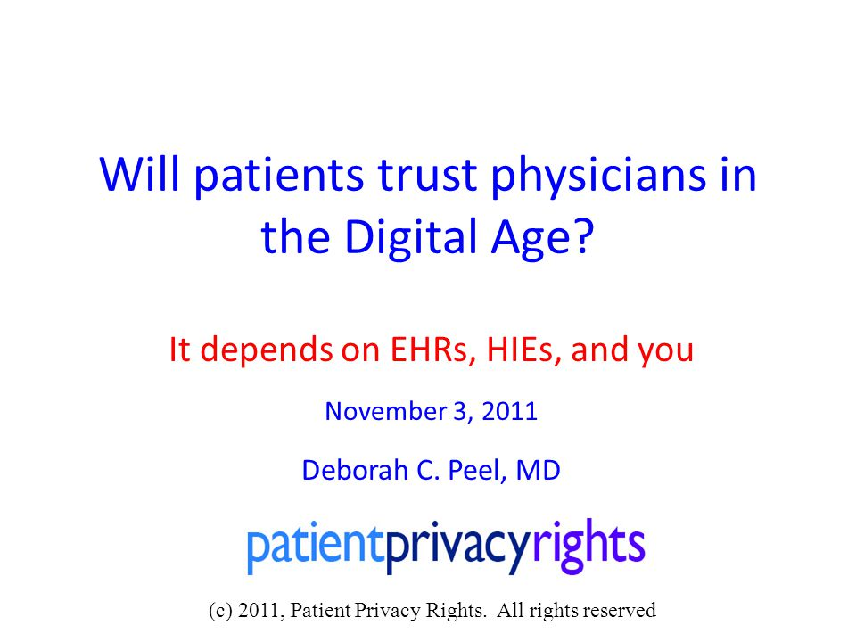 Will patients trust physicians in the Digital Age.