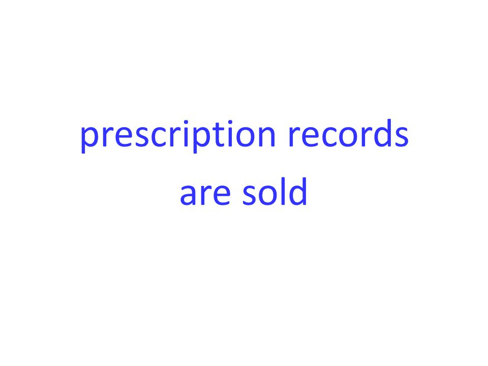 prescription records are sold