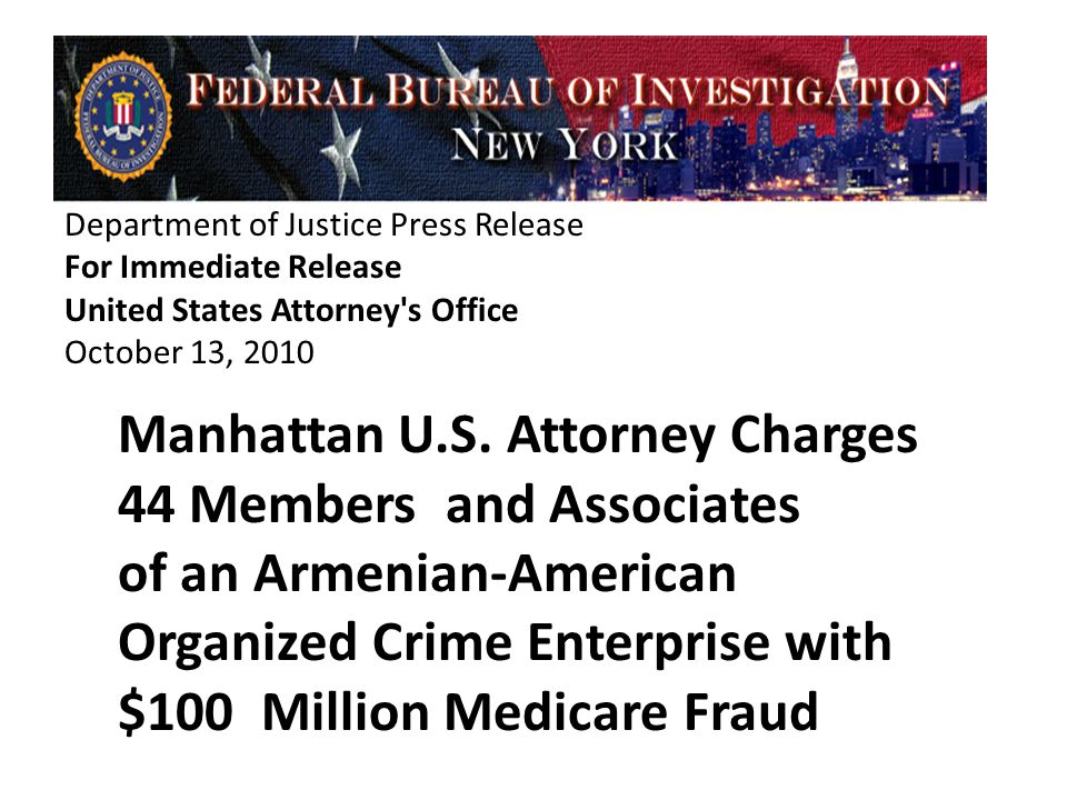 Department of Justice Press Release For Immediate Release United States Attorney s Office October 13, 2010 Manhattan U.S.